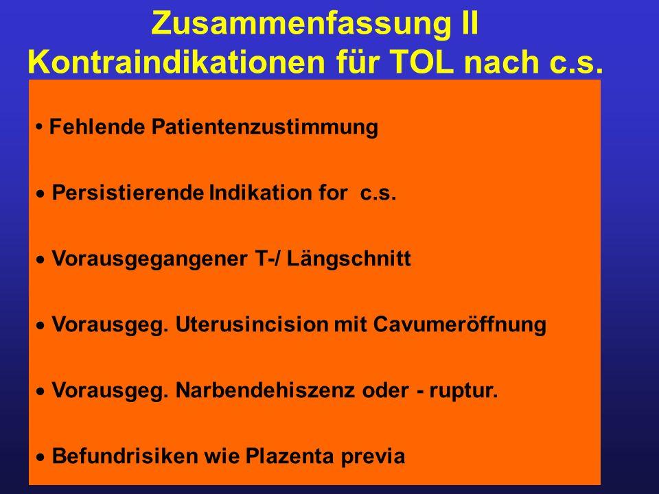 Kontraindikationen für TOL nach c.s.