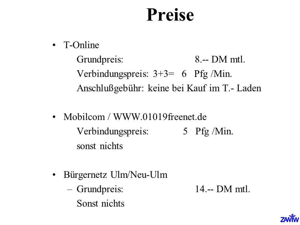 Preise T-Online Grundpreis: 8.-- DM mtl.