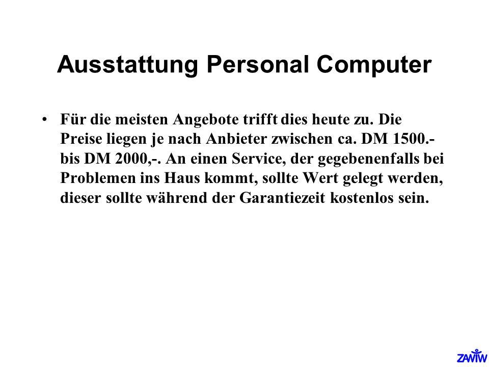 Ausstattung Personal Computer
