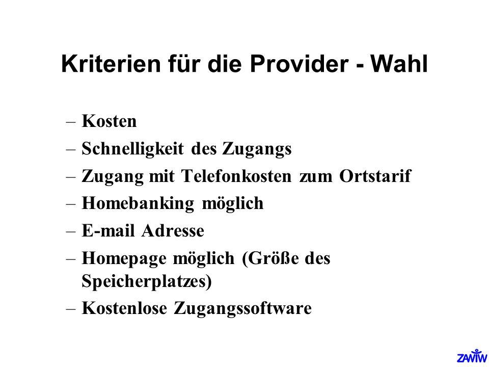 Kriterien für die Provider - Wahl