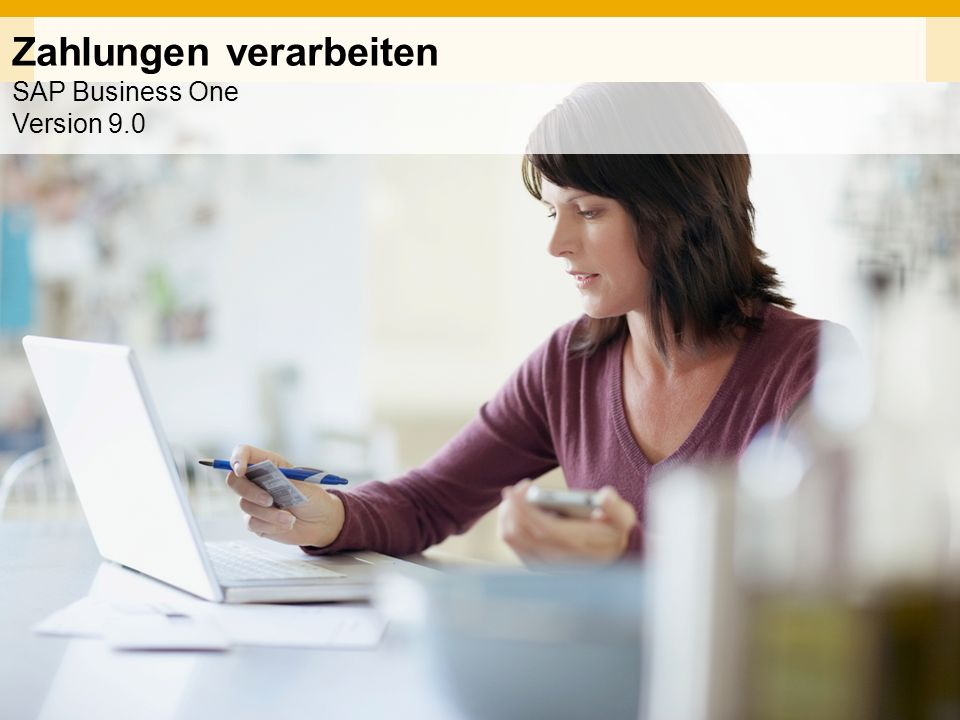 Zahlungen verarbeiten SAP Business One Version 9.0
