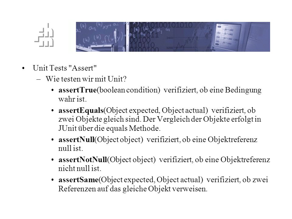 TTD Prinzip Unit Tests Assert Wie testen wir mit Unit