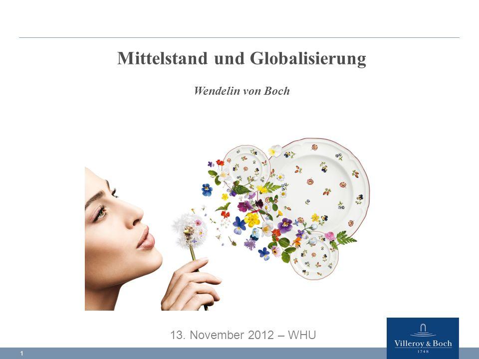 Mittelstand und Globalisierung Wendelin von Boch