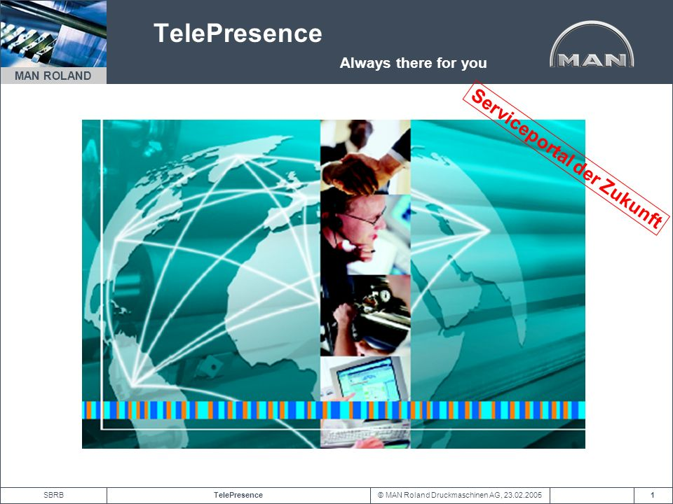 TelePresence Always there for you