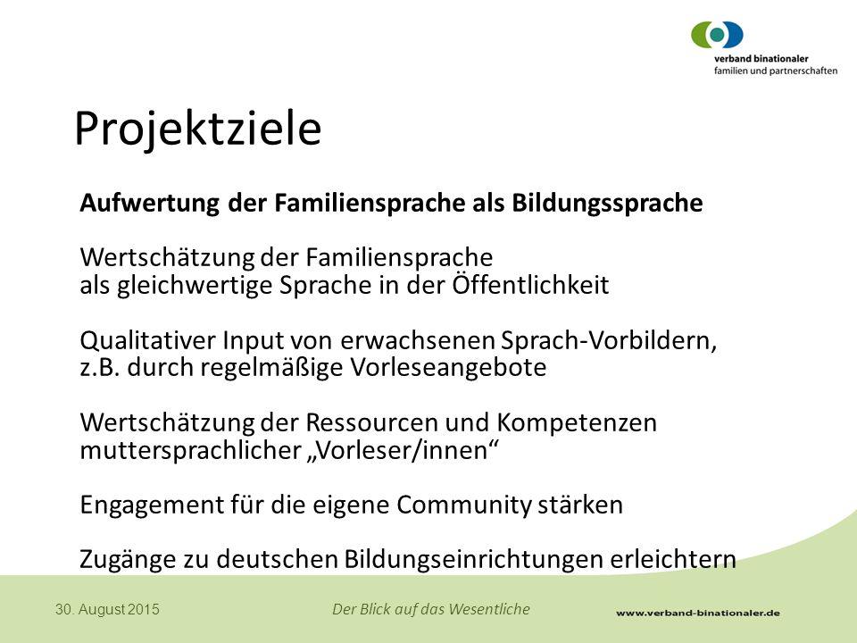 Projektziele Aufwertung der Familiensprache als Bildungssprache