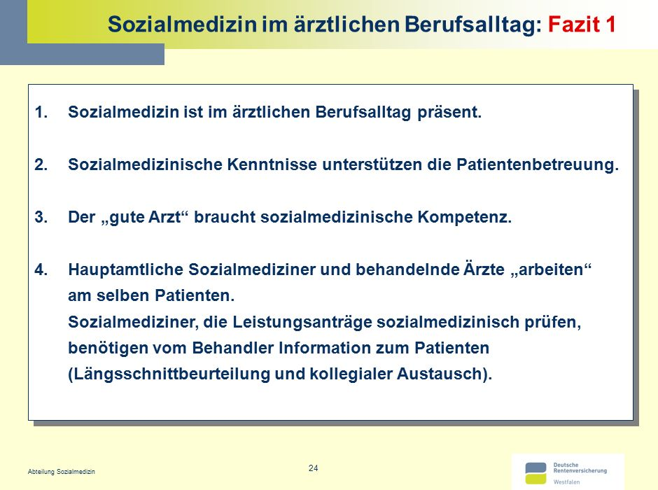 Sozialmedizin im ärztlichen Berufsalltag: Fazit 1