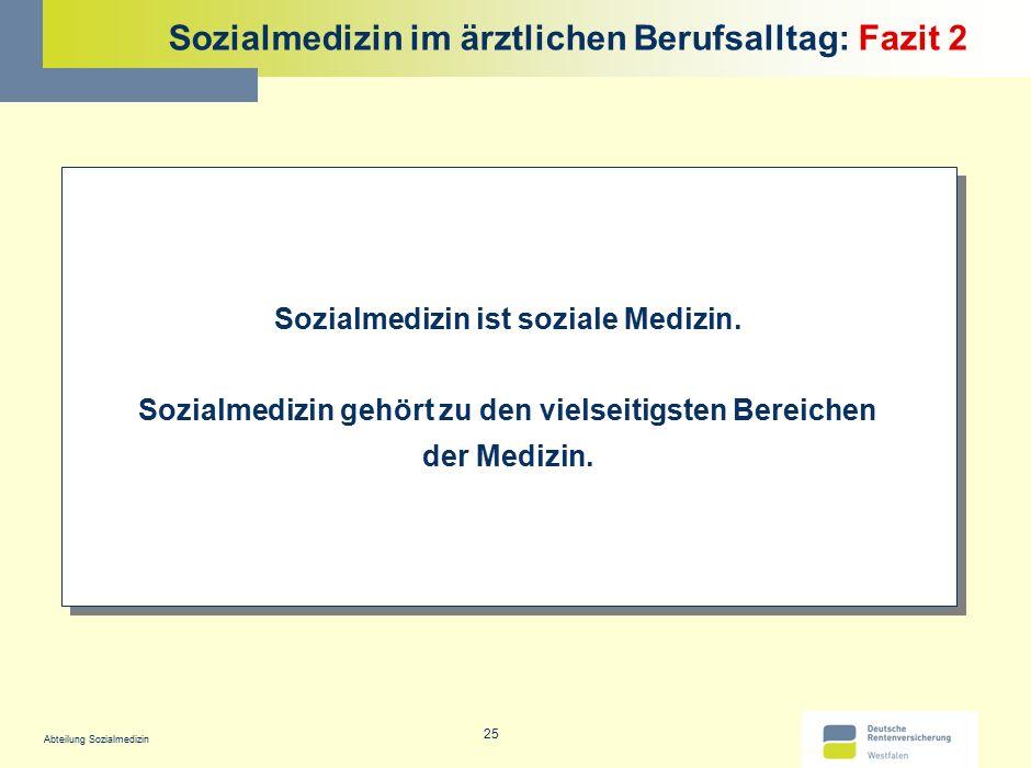 Sozialmedizin im ärztlichen Berufsalltag: Fazit 2