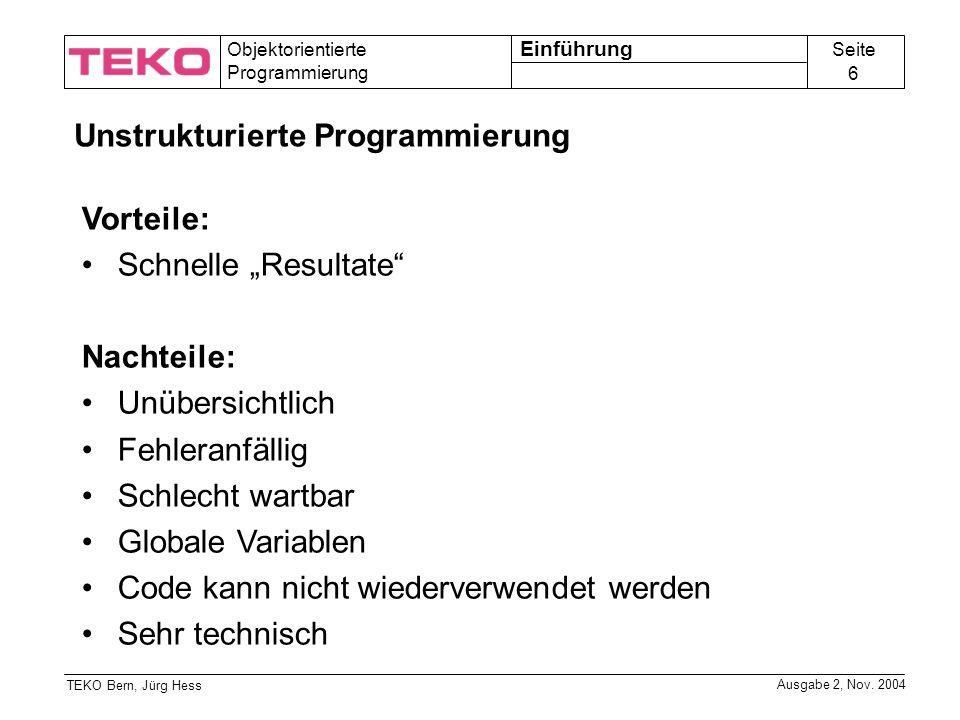 Unstrukturierte Programmierung