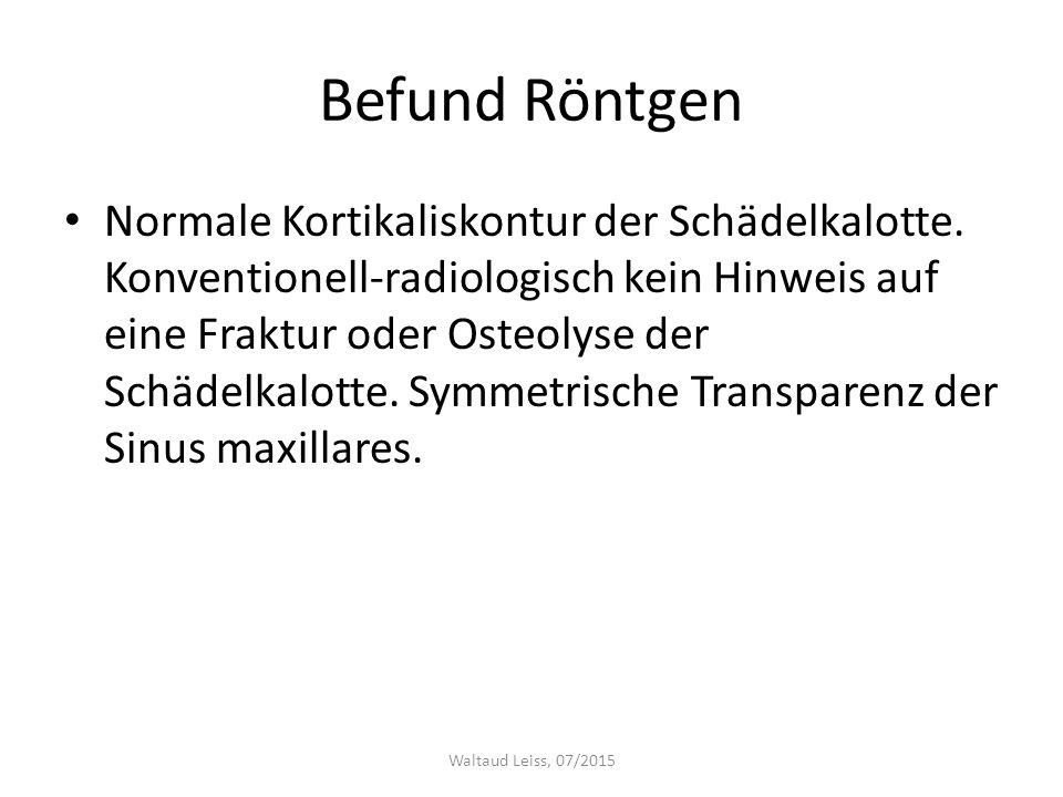Befund Röntgen