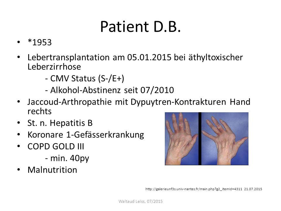 Patient D.B. *1953. Lebertransplantation am 05.01.2015 bei äthyltoxischer Leberzirrhose. - CMV Status (S-/E+)