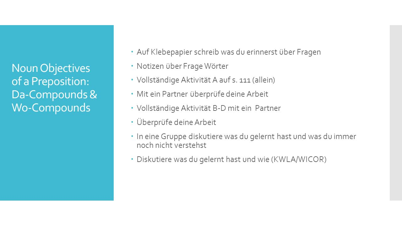 Noun Objectives of a Preposition: Da-Compounds & Wo-Compounds