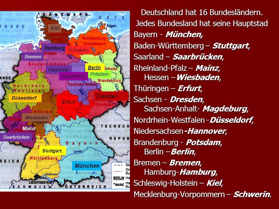 Deutschland hat 16 Bundesländern