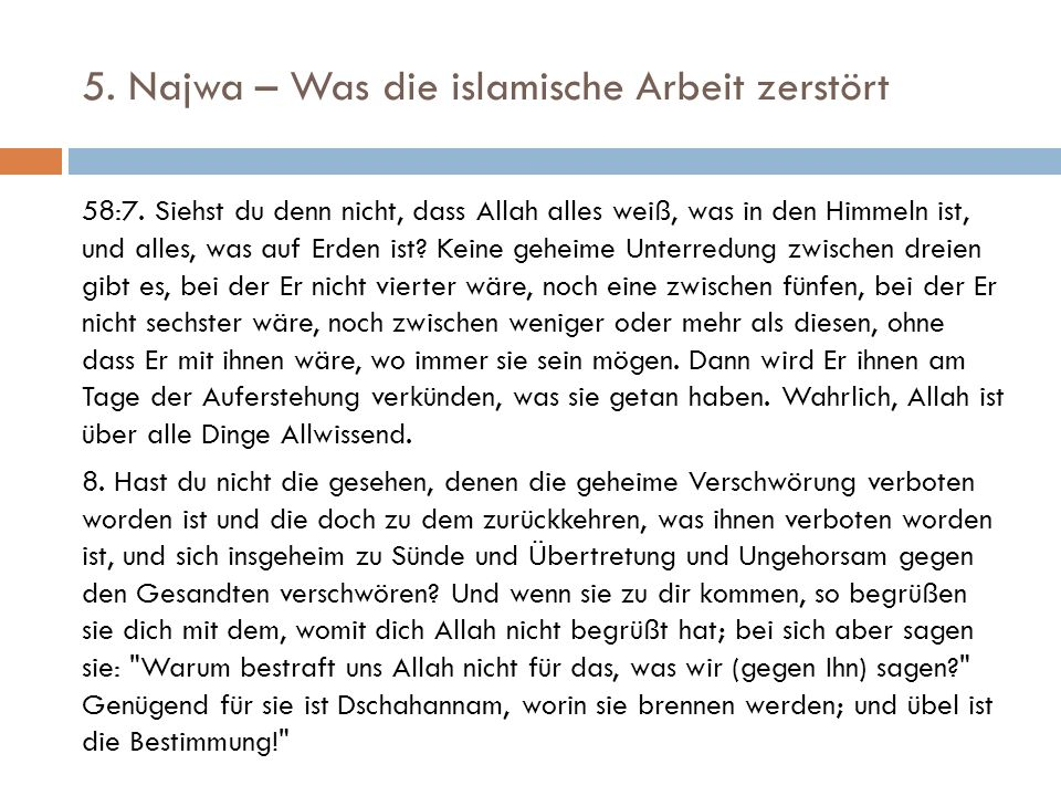 5. Najwa – Was die islamische Arbeit zerstört