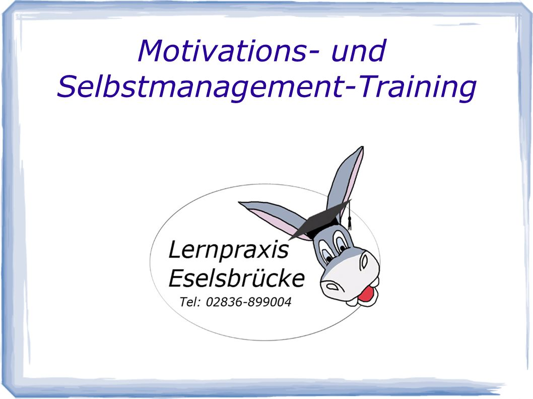 Motivations- und Selbstmanagement-Training