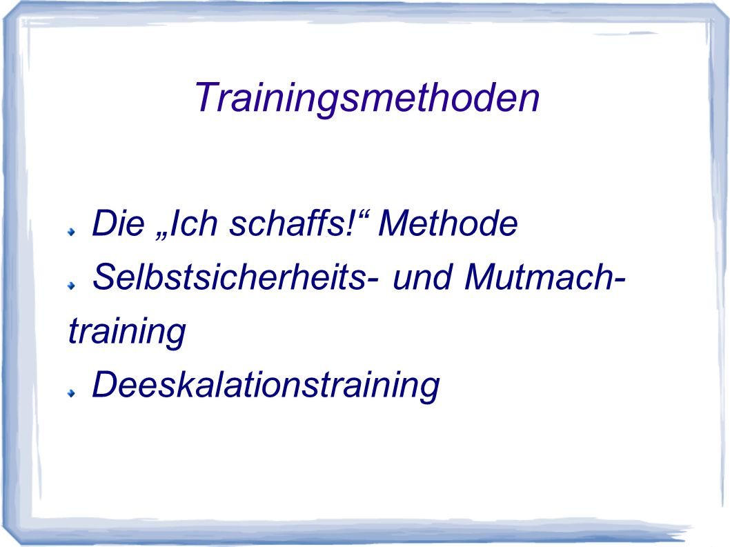 "Trainingsmethoden Die ""Ich schaffs! Methode"