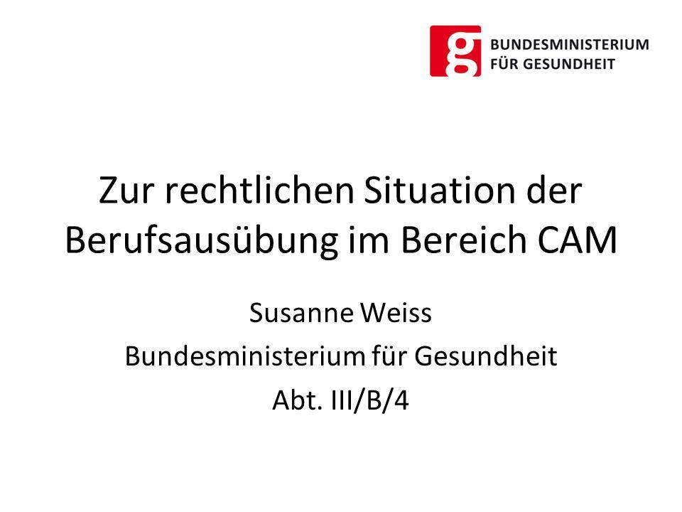 Zur rechtlichen Situation der Berufsausübung im Bereich CAM