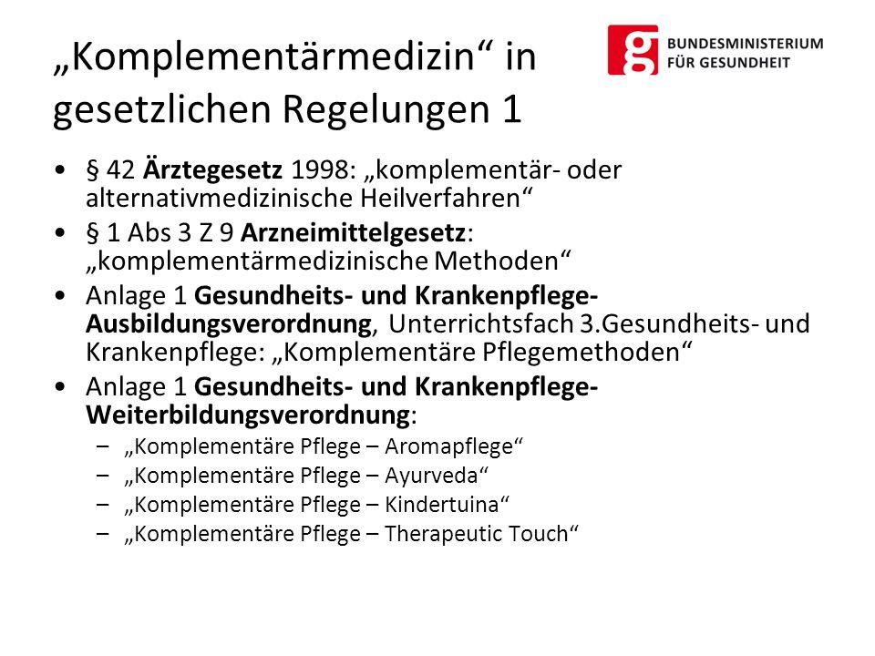 """""""Komplementärmedizin in gesetzlichen Regelungen 1"""