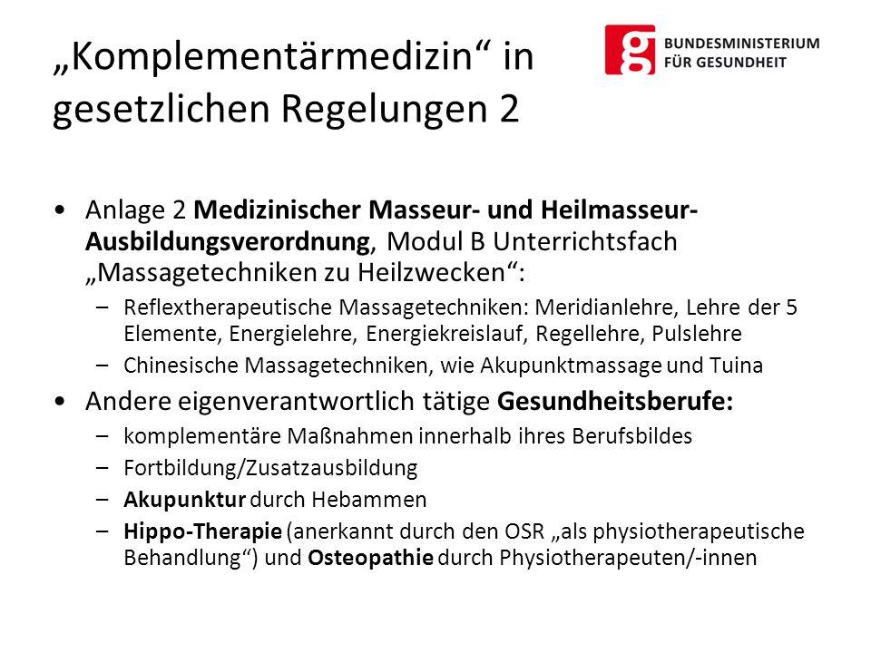 """""""Komplementärmedizin in gesetzlichen Regelungen 2"""