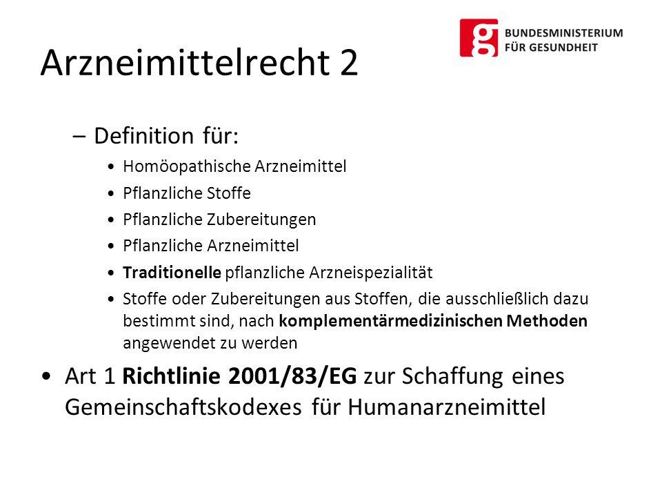Arzneimittelrecht 2 Definition für: