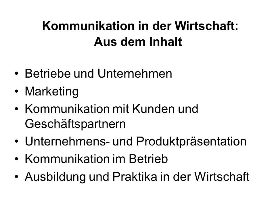 Kommunikation in der Wirtschaft: Aus dem Inhalt