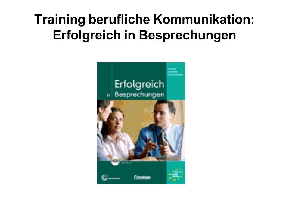 Training berufliche Kommunikation: Erfolgreich in Besprechungen