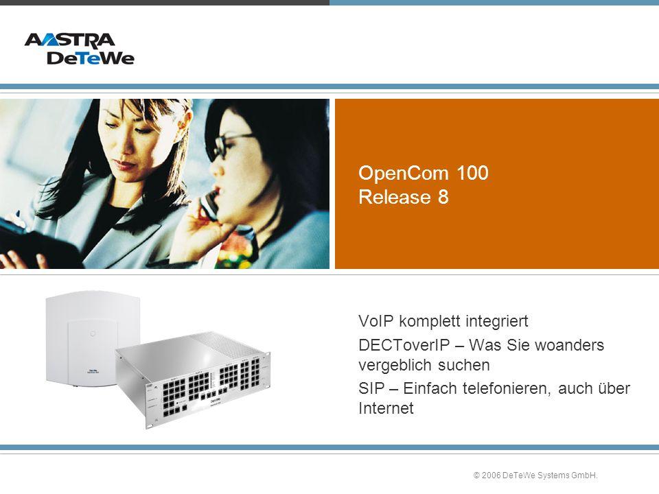 OpenCom 100 Release 8 VoIP komplett integriert