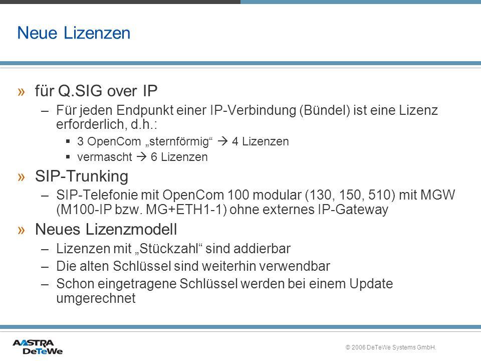 Neue Lizenzen für Q.SIG over IP SIP-Trunking Neues Lizenzmodell