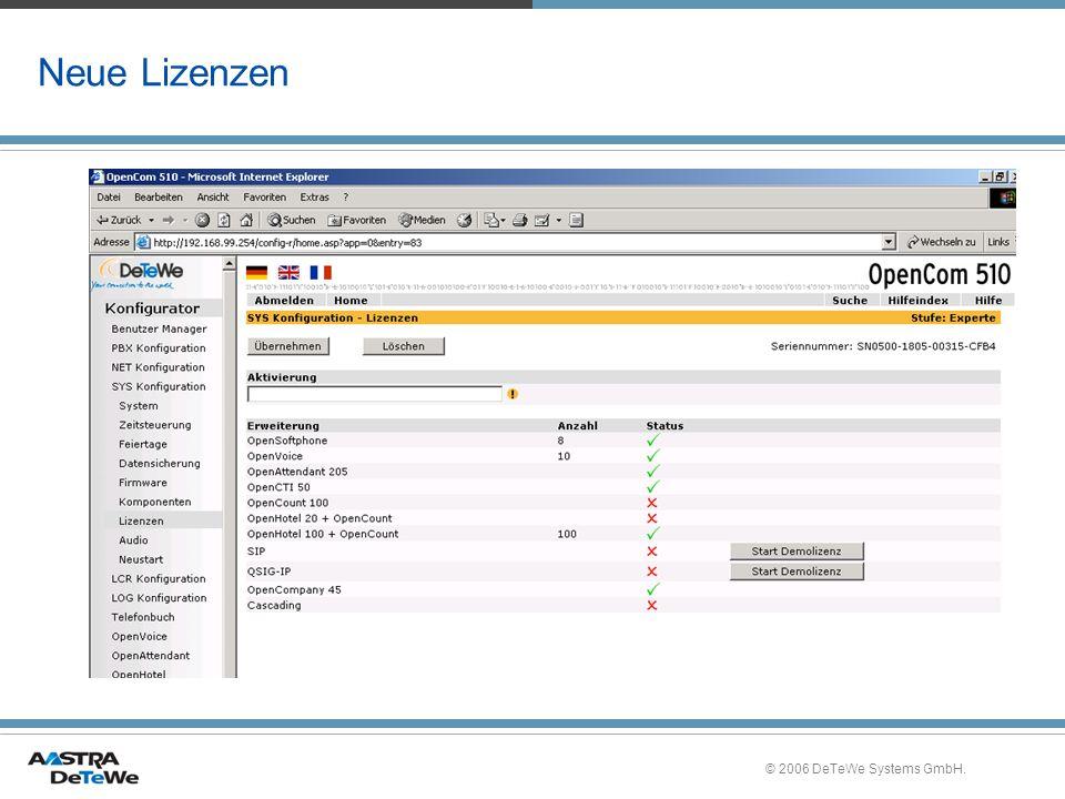 Neue Lizenzen © 2006 DeTeWe Systems GmbH.