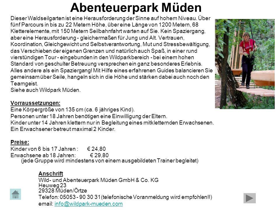 Abenteuerpark Müden Dieser Waldseilgarten ist eine Herausforderung der Sinne auf hohem Niveau. Über.