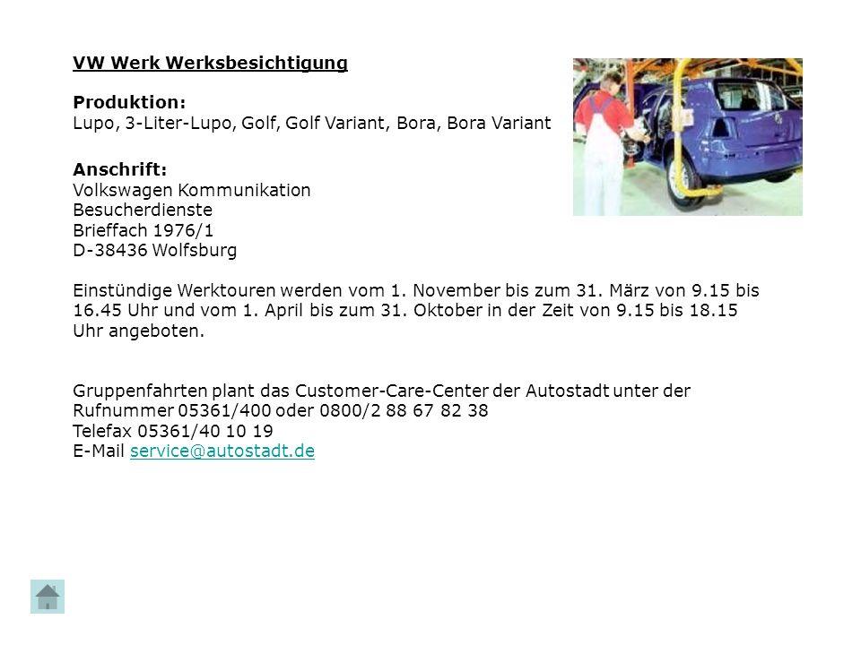 VW Werk Werksbesichtigung