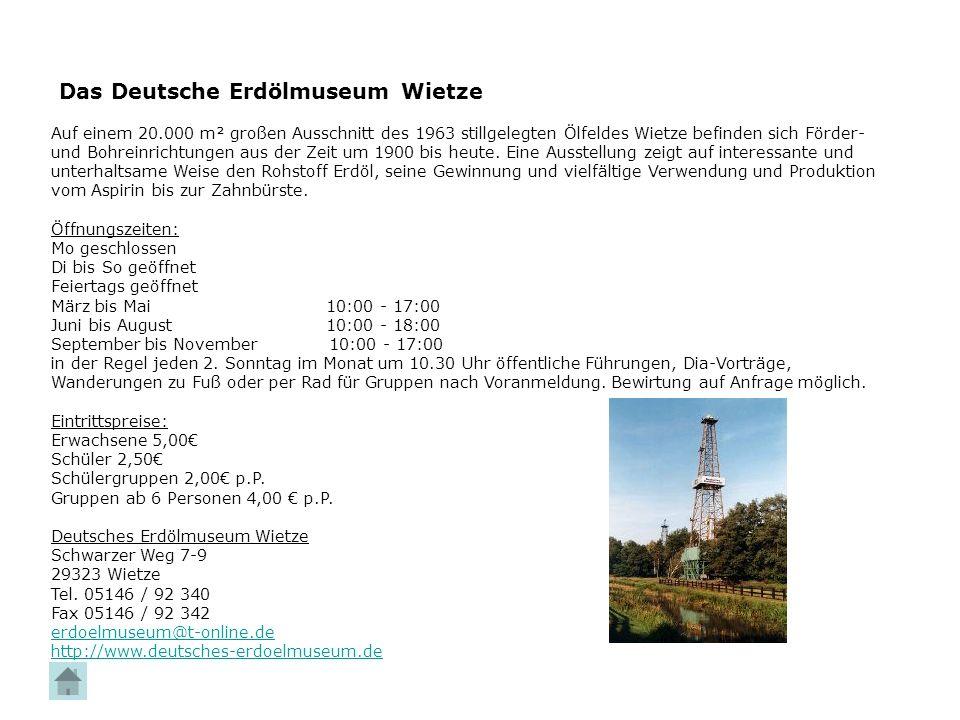 Das Deutsche Erdölmuseum Wietze