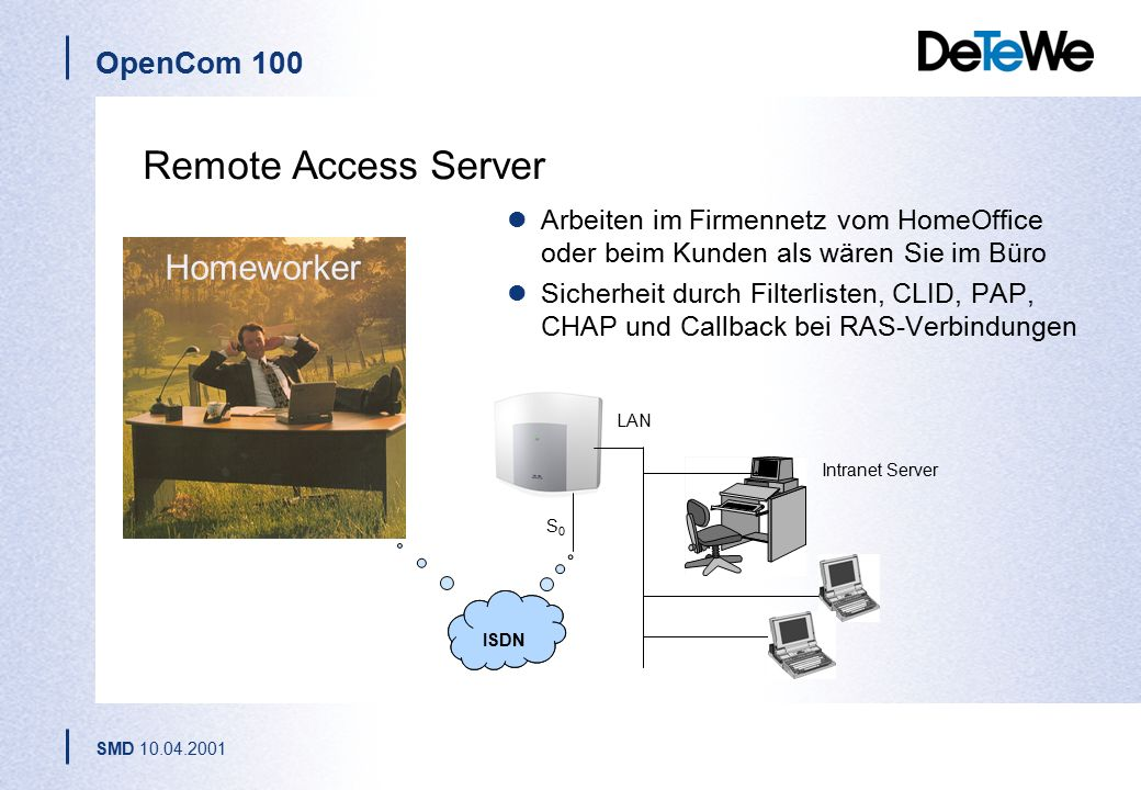 Remote Access Server Homeworker