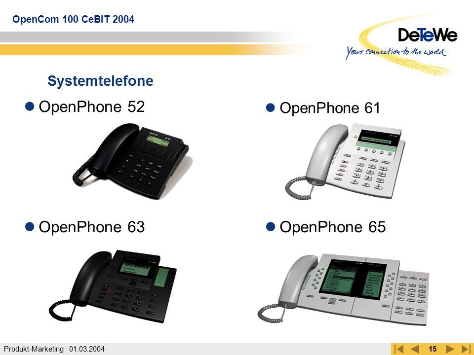 Systemtelefone OpenPhone 52 OpenPhone 61 OpenPhone 63 OpenPhone 65