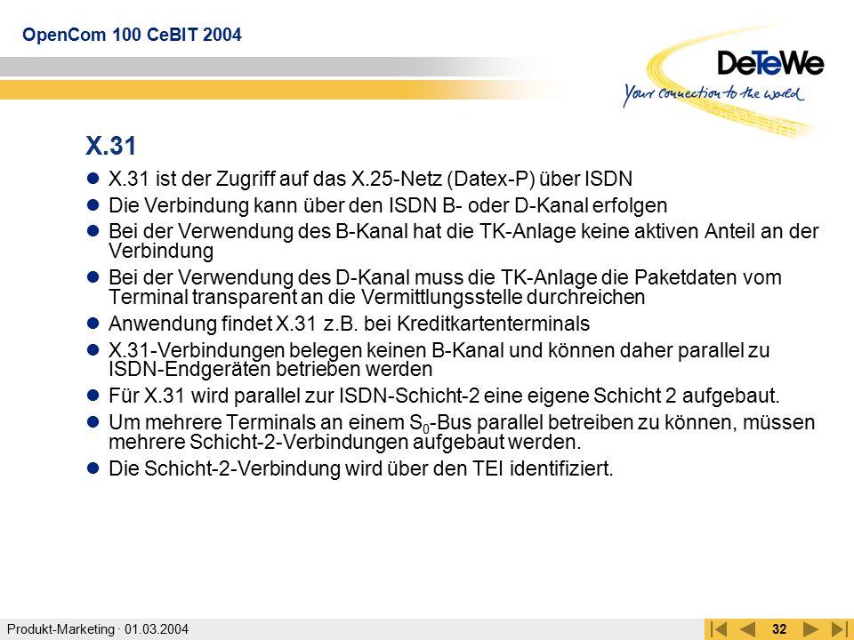 X.31 X.31 ist der Zugriff auf das X.25-Netz (Datex-P) über ISDN