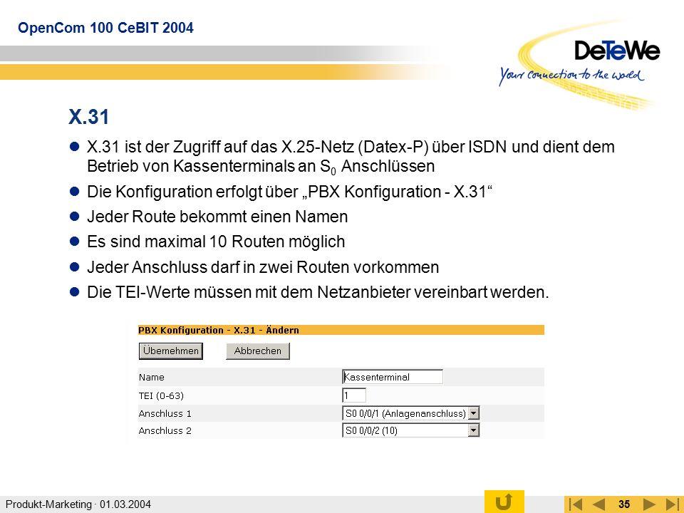 X.31 X.31 ist der Zugriff auf das X.25-Netz (Datex-P) über ISDN und dient dem Betrieb von Kassenterminals an S0 Anschlüssen.