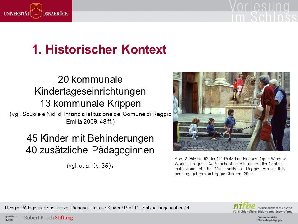 1. Historischer Kontext 20 kommunale Kindertageseinrichtungen