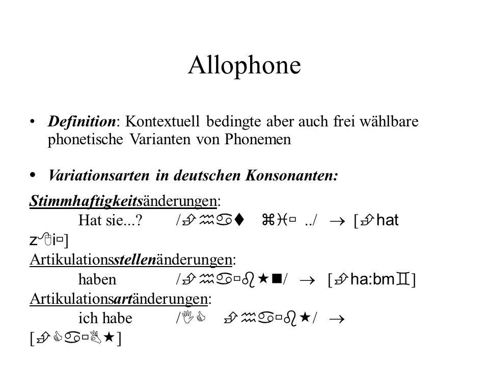 Allophone • Variationsarten in deutschen Konsonanten: