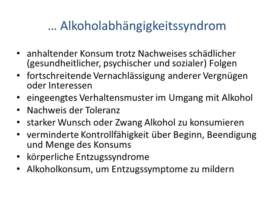 … Alkoholabhängigkeitssyndrom