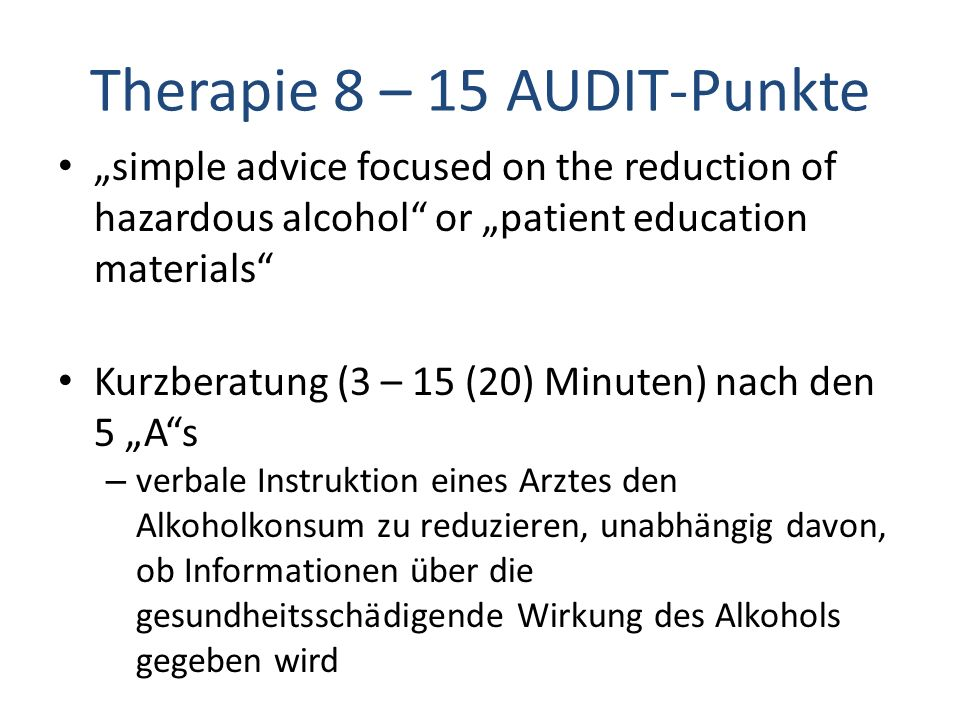 Therapie 8 – 15 AUDIT-Punkte