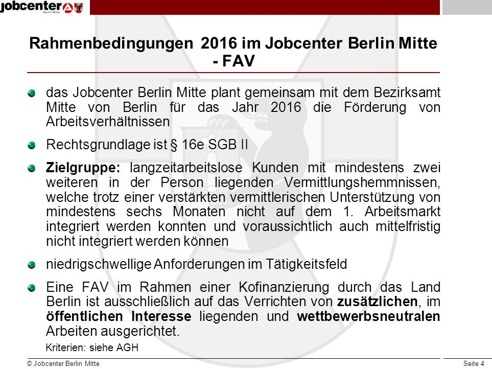 Rahmenbedingungen 2016 im Jobcenter Berlin Mitte - FAV