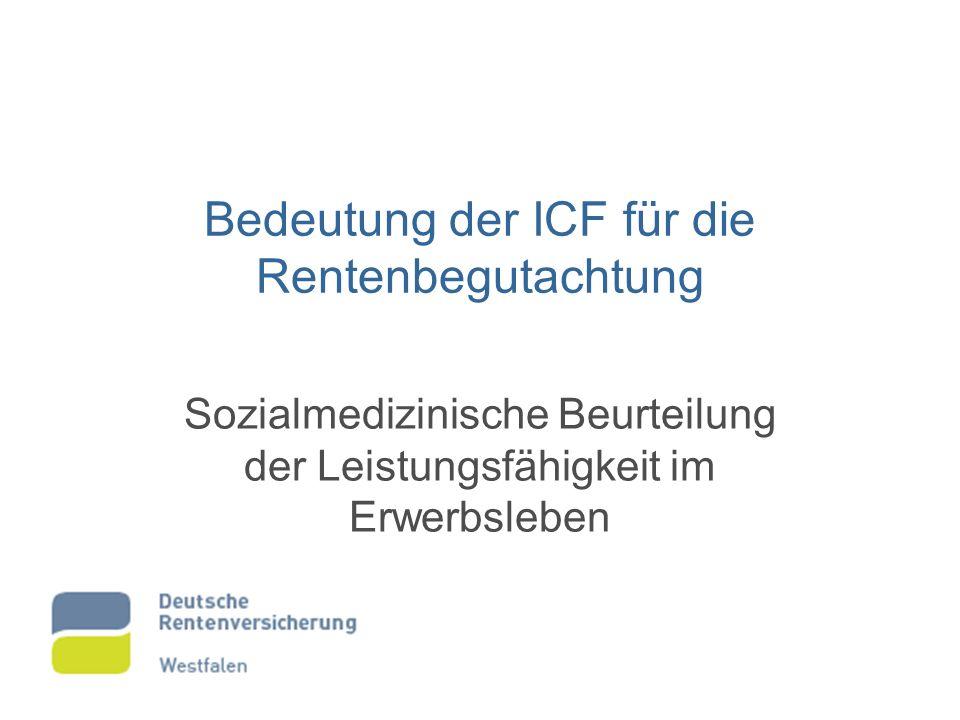 Bedeutung der ICF für die Rentenbegutachtung