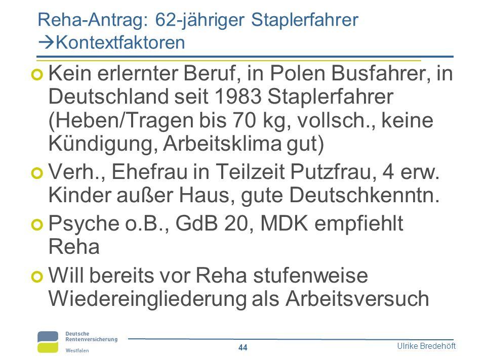 Reha-Antrag: 62-jähriger Staplerfahrer Kontextfaktoren