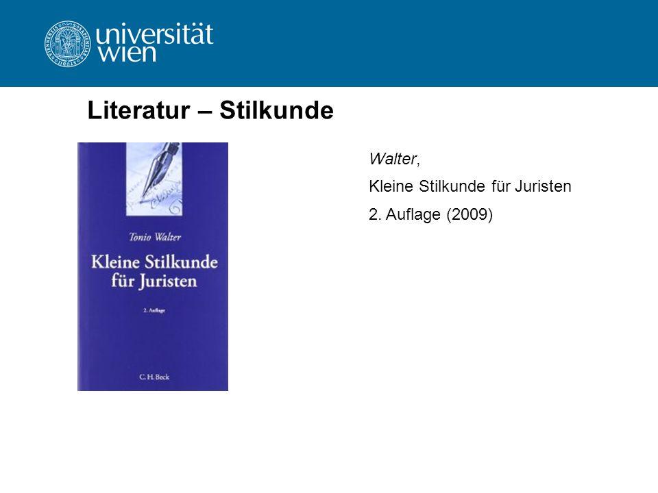 Literatur – Stilkunde Walter, Kleine Stilkunde für Juristen