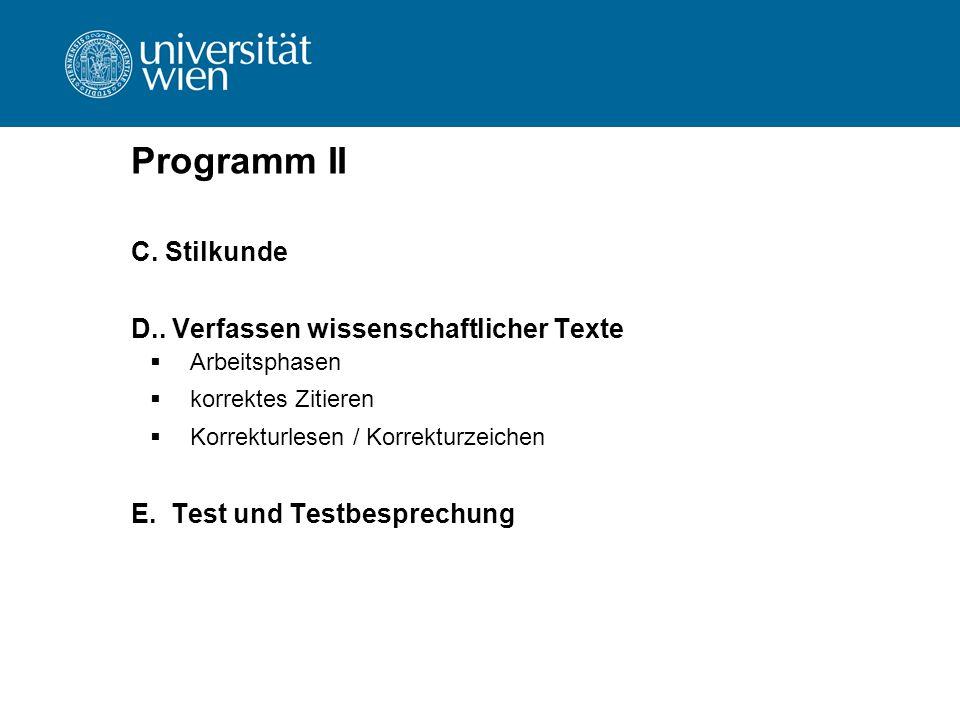Programm II C. Stilkunde D.. Verfassen wissenschaftlicher Texte