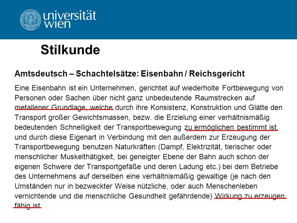 Stilkunde Amtsdeutsch – Schachtelsätze: Eisenbahn / Reichsgericht