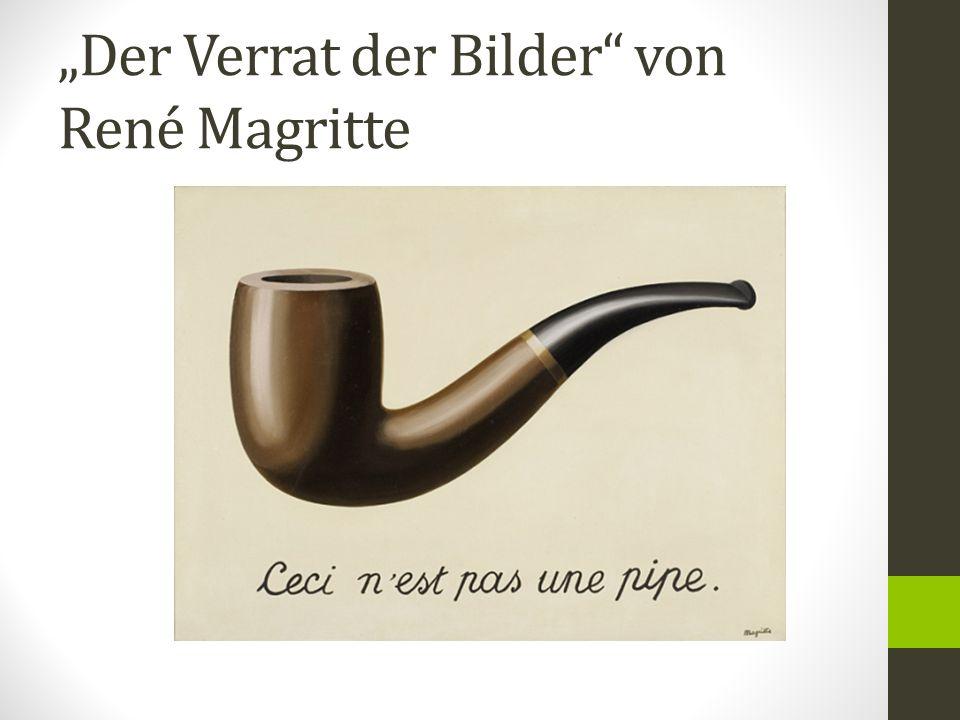 """""""Der Verrat der Bilder von René Magritte"""