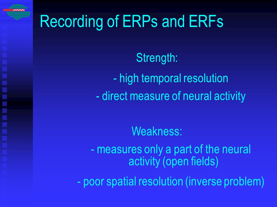 Recording of ERPs and ERFs