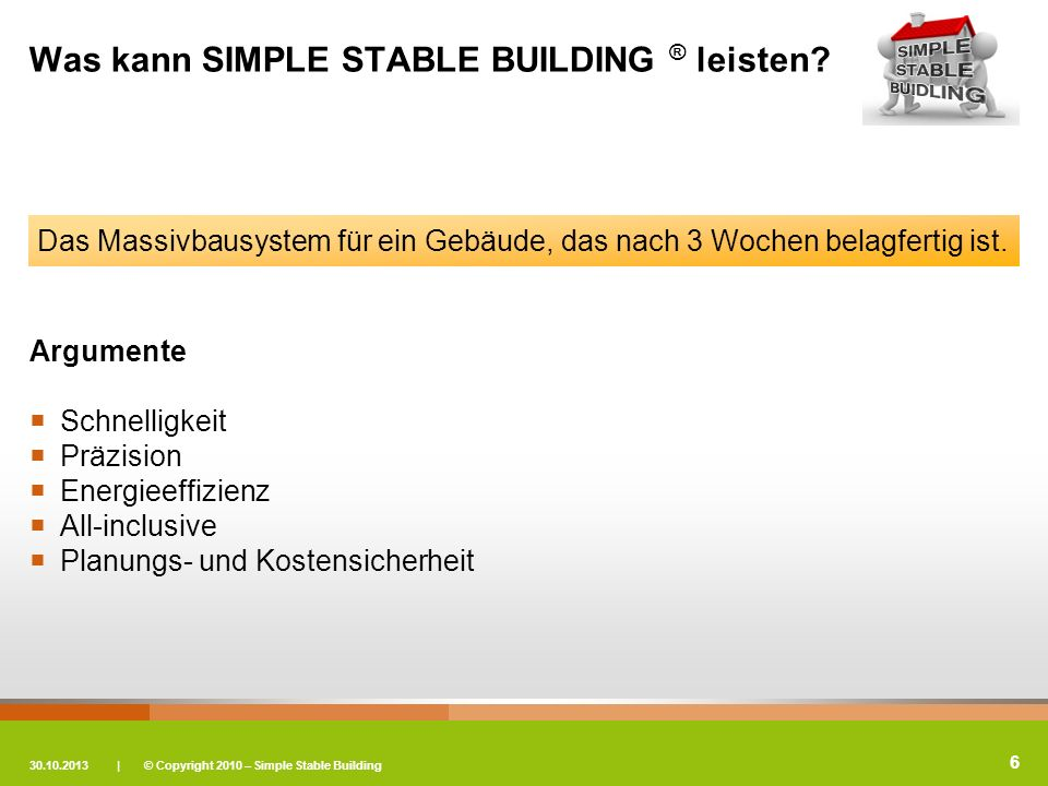 Was kann SIMPLE STABLE BUILDING ® leisten