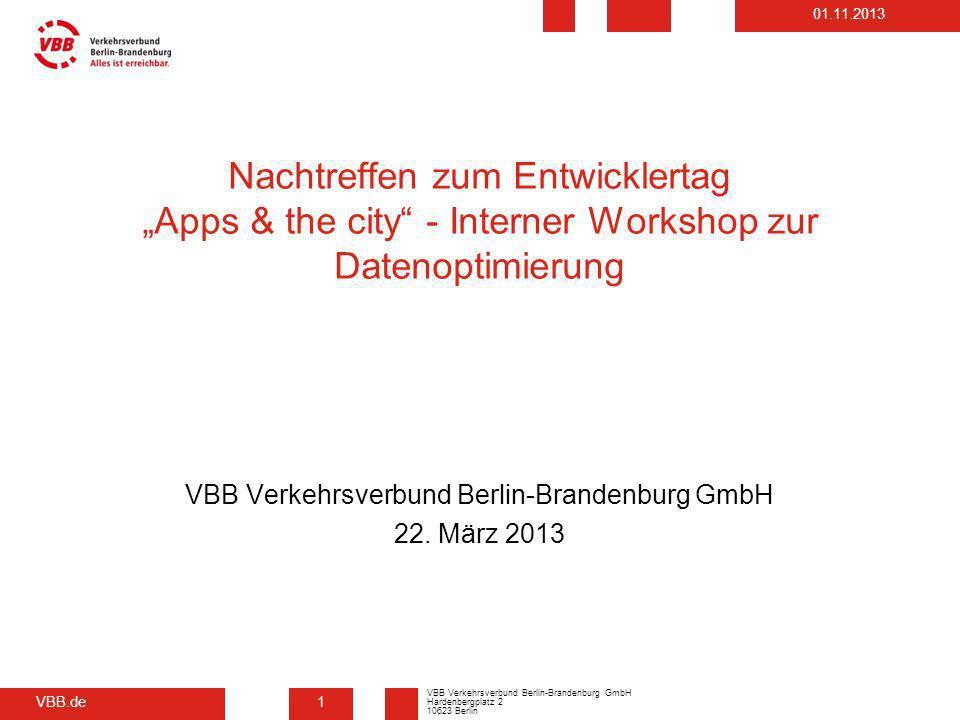 VBB Verkehrsverbund Berlin-Brandenburg GmbH 22. März 2013
