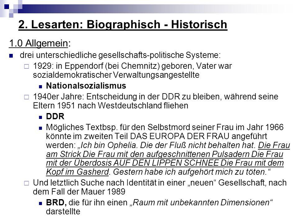 2. Lesarten: Biographisch - Historisch